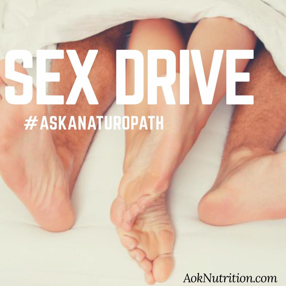 #AskaNaturopath Sex Drive Boosting Tips