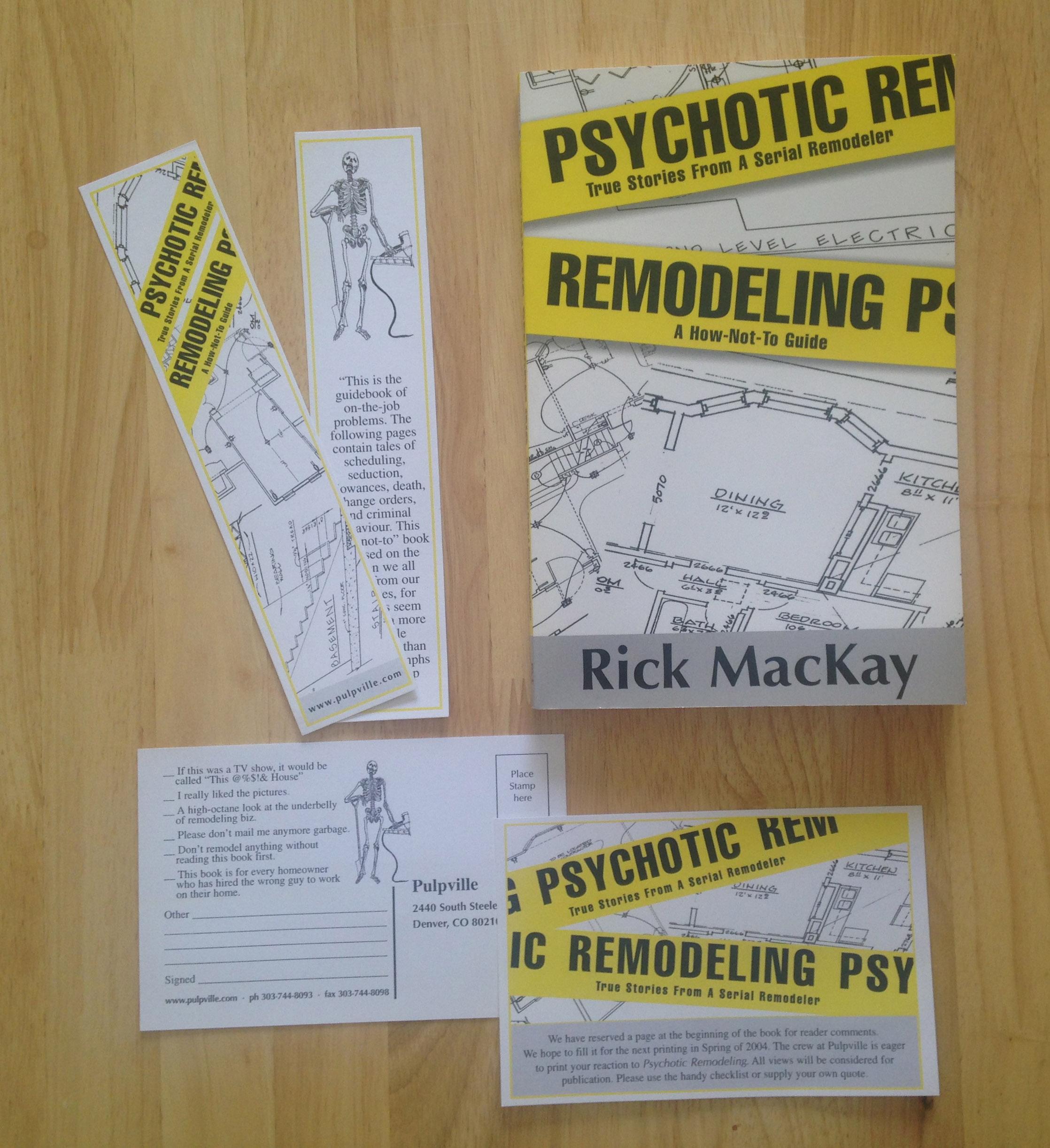 Psychotic Remodeling