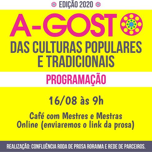 Edição 2020 do A-Gosto das Culturas Populares e Tradicionais: Café com Mestres e Mestras.