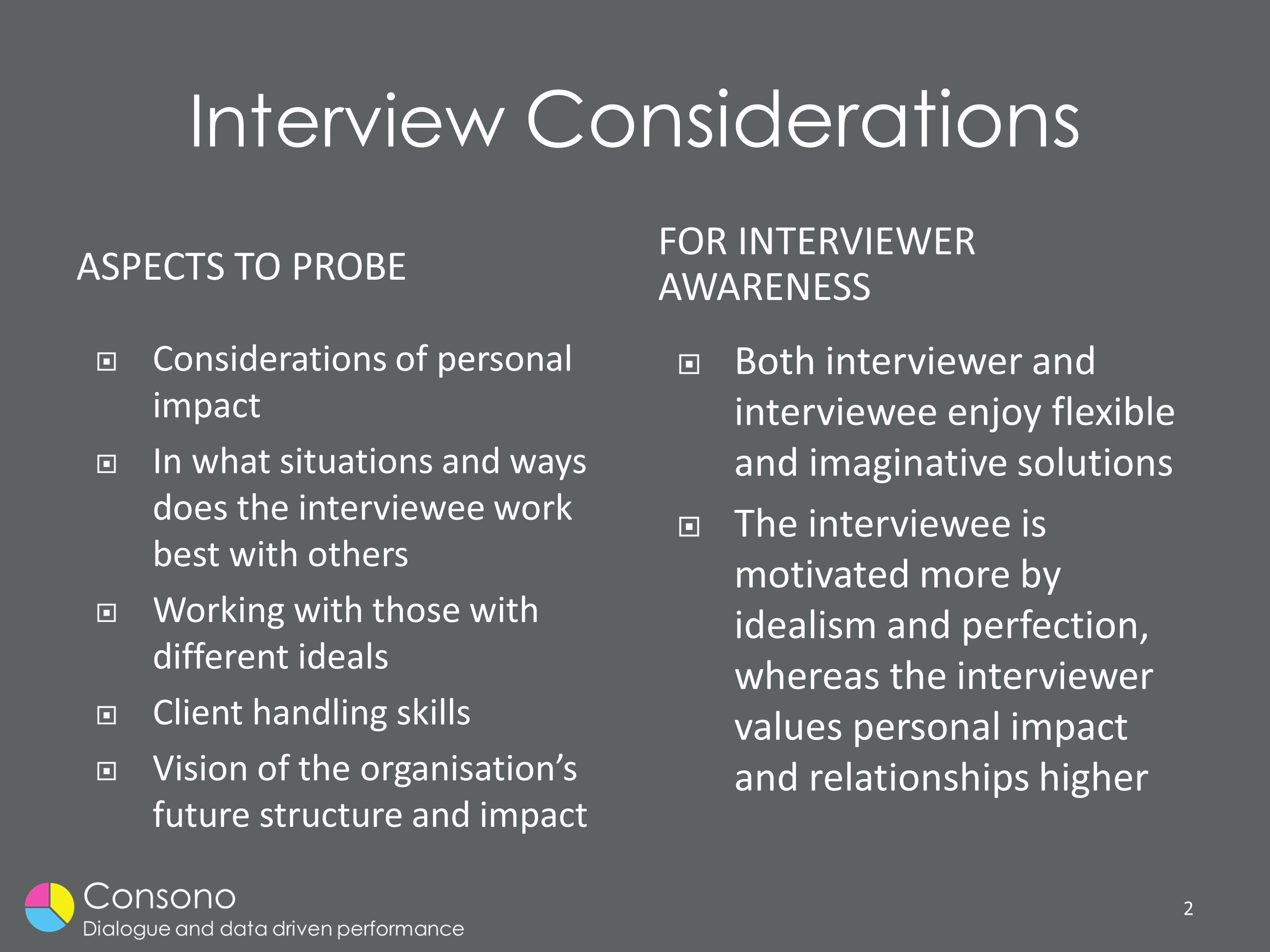 Remove the 'interviewer effect'