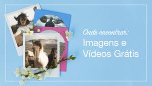 Onde Encontrar Fotos e Vídeos Profissionais Grátis Para Seu Site