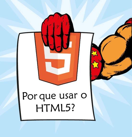 Razões para usar o HTML5