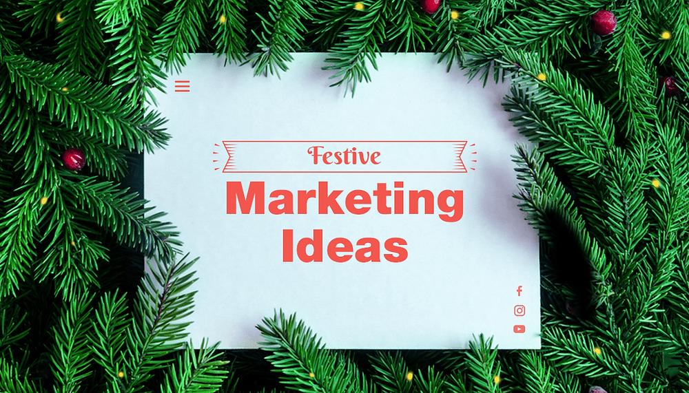10 Festive and Creative Marketing Ideas for the Holiday Season