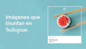 Imágenes que triunfan en Instagram