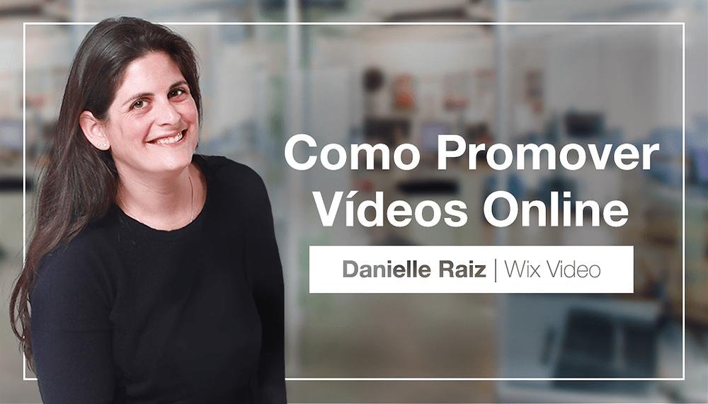 Dicas da Especialista: Como Promover Seus Vídeos Online