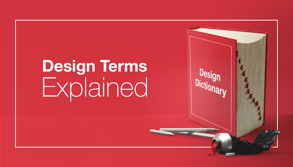 10 Design Terms You Need to Know