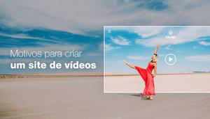 8 Motivos Por Que Você Precisa Criar um Site Para Seus Vídeos