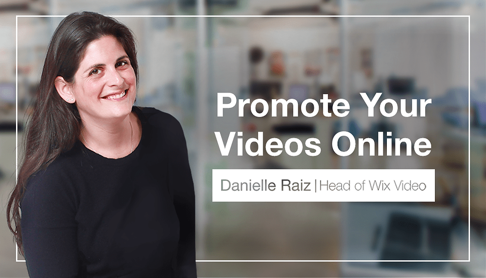 How to Promote Your Videos Online, by Our Wix Video Expert