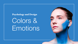 Psychology & Design: How to Use Colors to Evoke Emotions