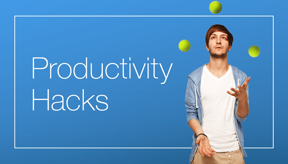 7 Life Changing Productivity Hacks You Didn't Know About