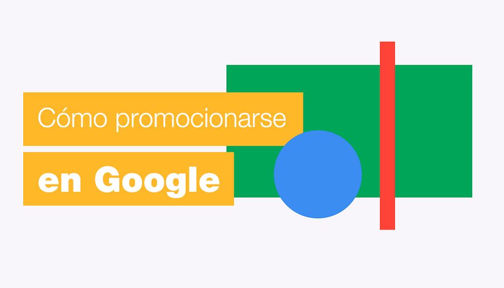 Guía paso a paso para hacer publicidad en Google