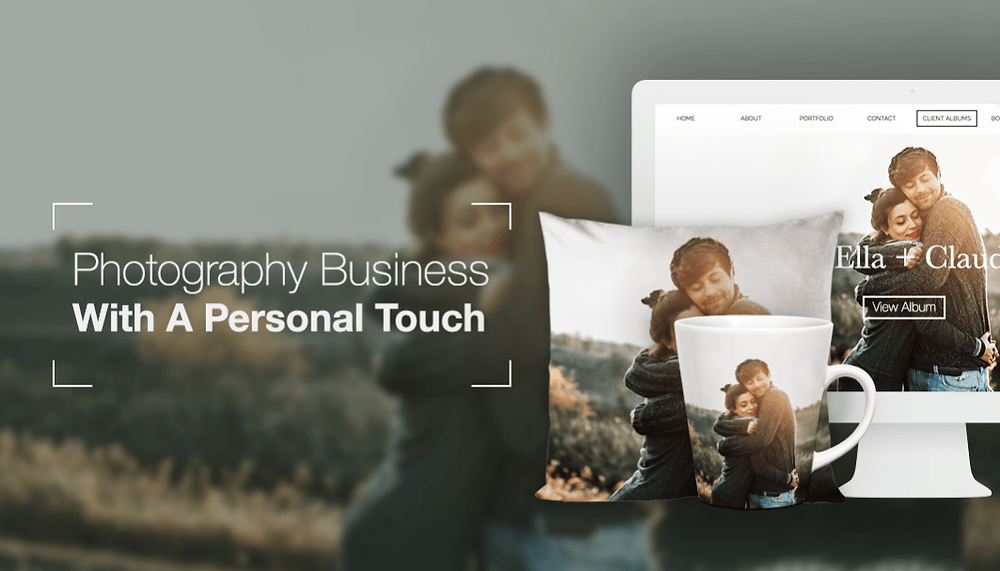 9 Ways To Give Your Photography Business A Personal Touch