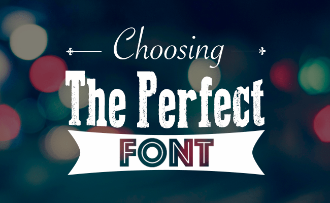 10 Point Checklist for Choosing the Perfect Font