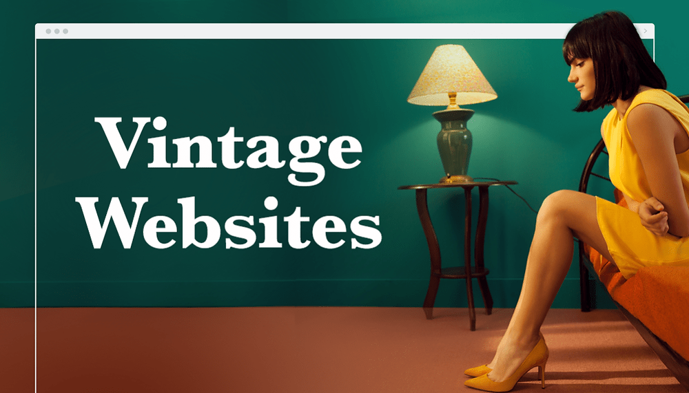 Vintage Websites: How to Get the Retro Look