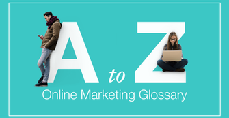 Online Marketing Glossary: Terms You Need to Know