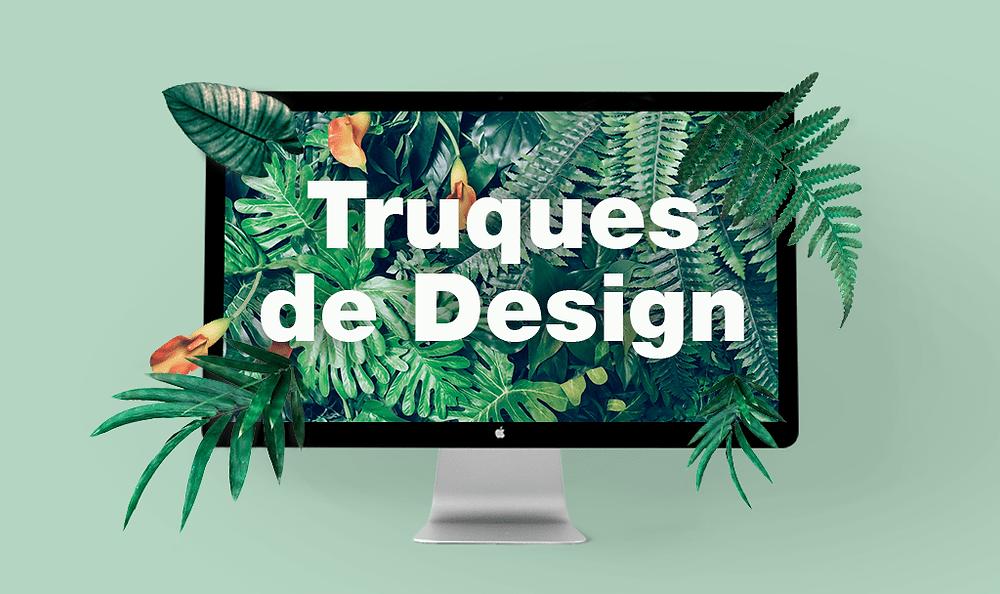 8 Incríveis Truques de Design Para Atrair a Atenção dos seus Visitantes