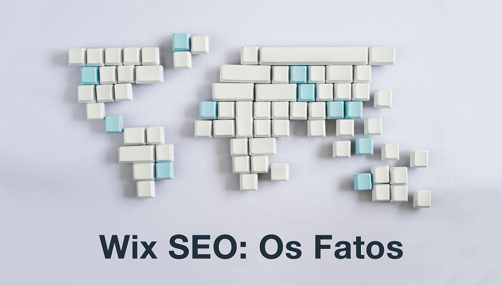 O Wix é bom para SEO? 10 Perguntas sobre o Wix e o Google