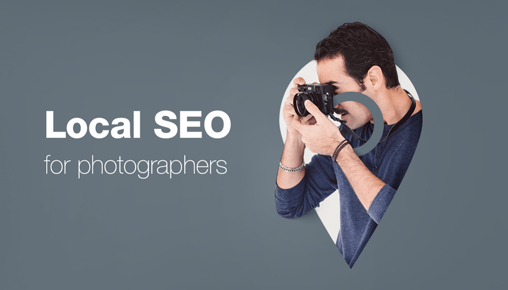 Local SEO for Photographers 10 Tips to Attract More Clients