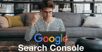 The Ultimate Beginner's Guide to Google Search Console