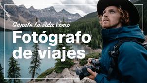 Ganarse la vida como fotógrafo de viajes