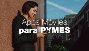 Las mejores aplicaciones móviles para PYMES