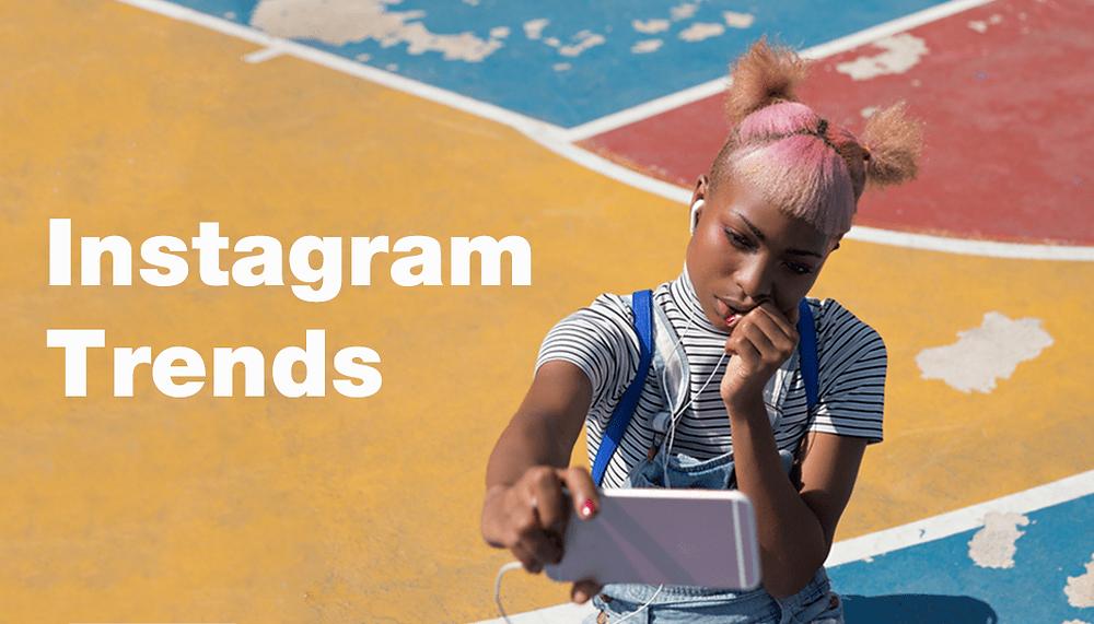 Instagram trends 2018