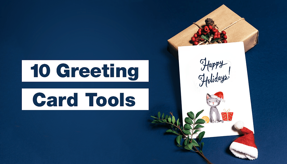 10 Greeting Card Tools to Spread the Holiday Joy