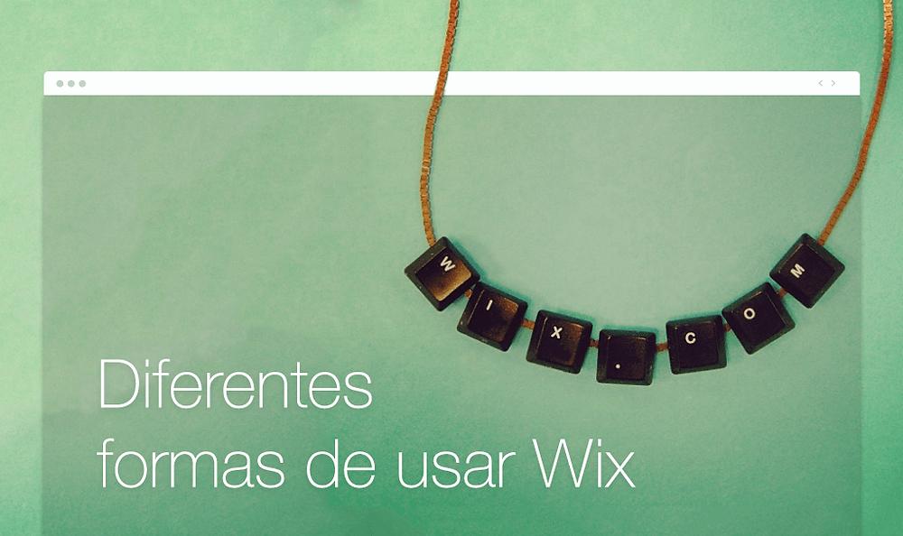 10 formas de usar Wix en las que nunca habías pensado