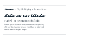 Sarina, Playfair Display & Proxima Nova
