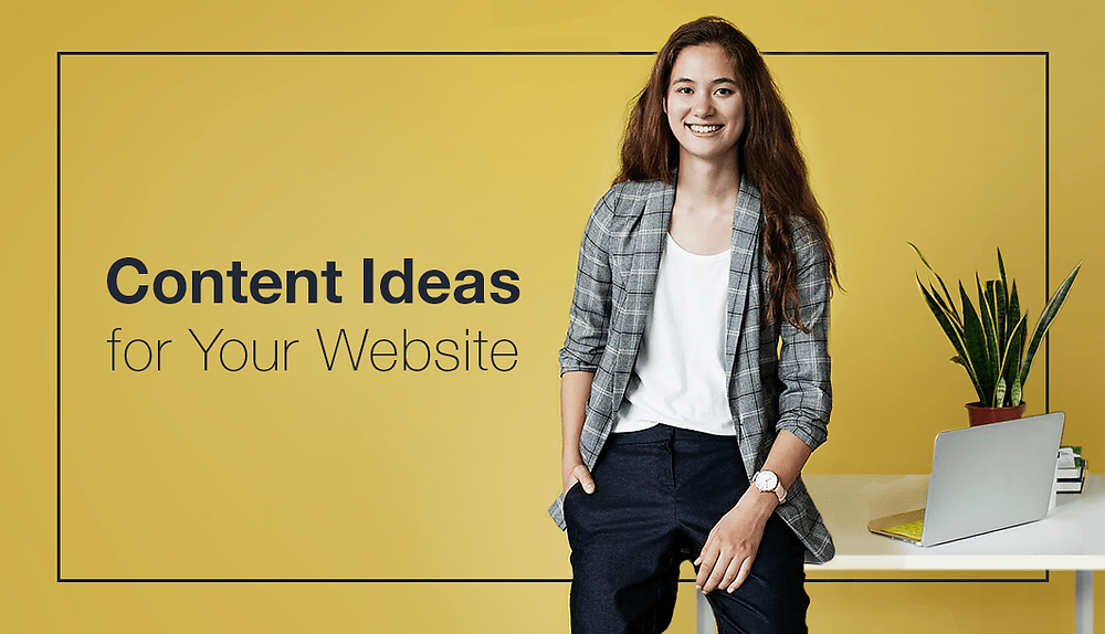 21 Smart Content Ideas for Your Blog or Website