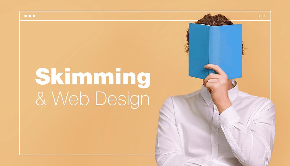 Web Design in the Age of Skim Reading