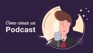 Cómo crear un podcast guía paso a paso