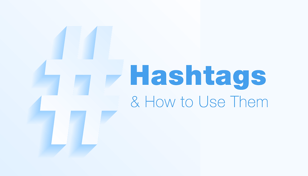 What are Hashtags (#) and How to Use Them on Social Media