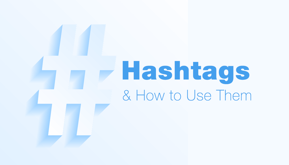 7cb507efd27 What are Hashtags and How to Use Them on Social Media