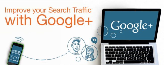 6 Key Steps to Improve your Search Traffic with Google+