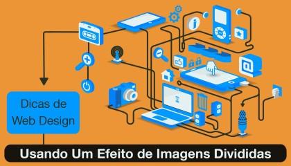 Dicas de Web Design - Usando Um Efeito de Imagens Divididas
