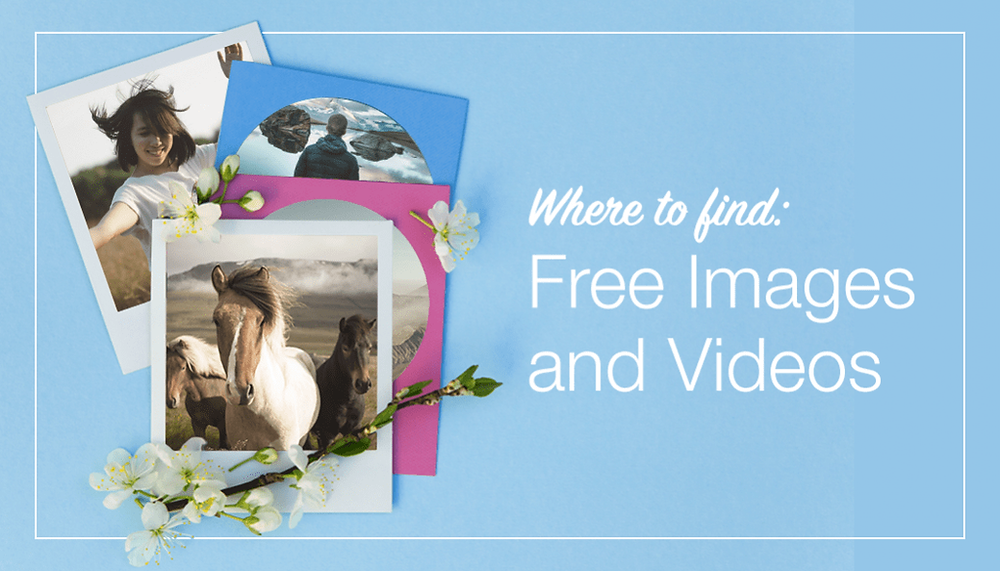 Where To Find Great Free Stock Images And Videos