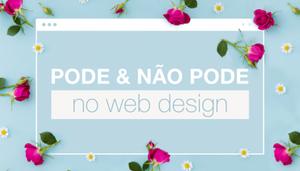 Para ler e guardar: Os 10 Mandamentos do Web Design