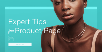 10 Expert Tips for a Killer Product Page