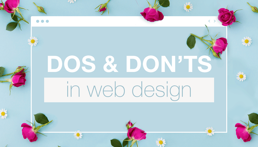Bookmark Now: 10 Web Design Dos and Don'ts