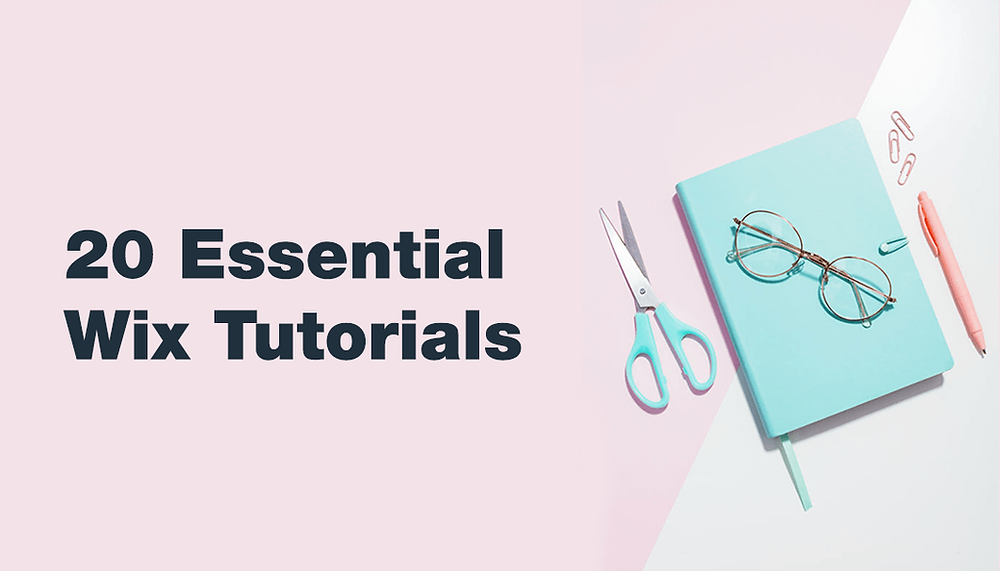 20 Helpful Wix Tutorials Everyone Can Benefit From
