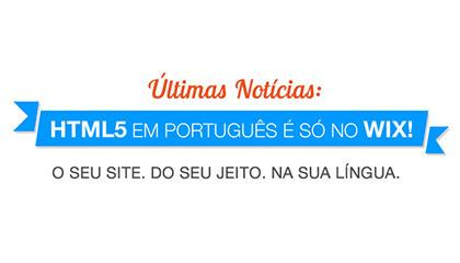 Novo Editor Wix HTML5 – Agora em Português!