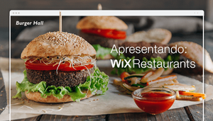 Receba Pedidos Online e Mostre Com Orgulho o Seu Cardápio com Wix Restaurants!