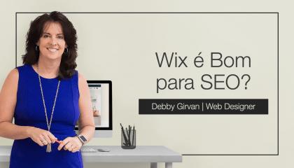 O SEO do Wix é Bom para seu Site? Análise de uma Especialista