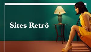 Sites Vintage: Como Aproveitar ao Máximo o Aspecto Retrô