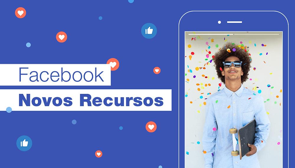 10 Novos Recursos do Facebook que Todo Empreendedor Precisa Conhecer