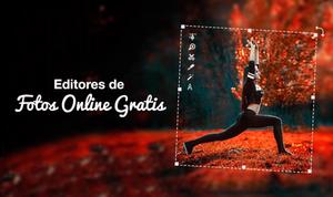 Editores de Fotos Gratuitos en línea