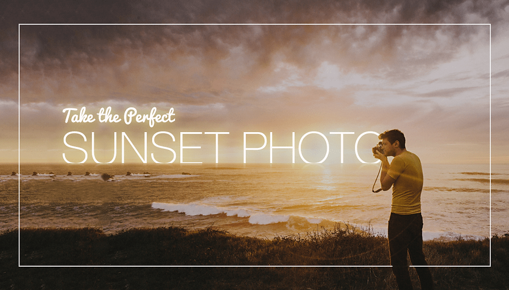Photographer capturing a sunset, with blog article title on it