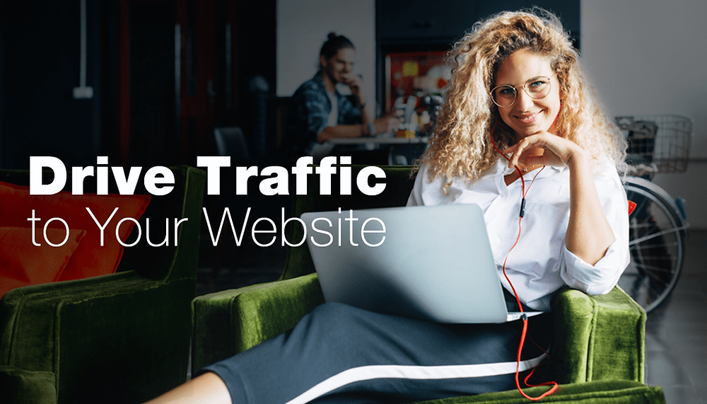 8 Effective Ways to Drive Traffic to Your Website
