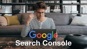 O Guia Definitivo: Tudo Sobre Google Search Console